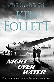 Night Over Water (English Edition) van [Follett, Ken]