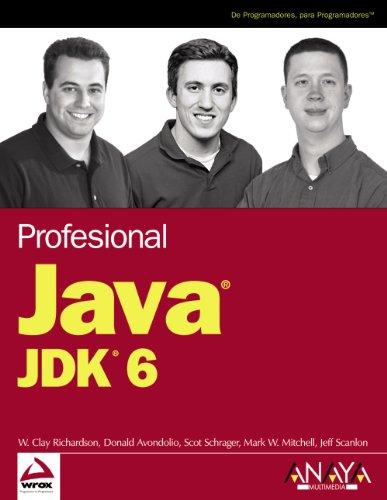 Java JDK 6 (Anaya Multimedia/Wrox) por W. Clay Richardson