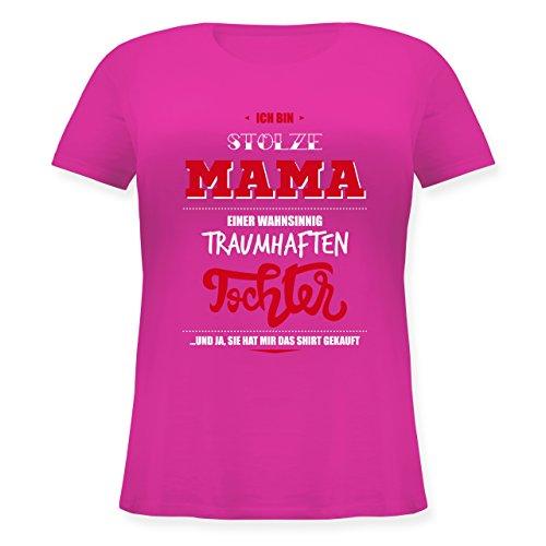 Muttertag - Ich bin stolze Mama einer wahnsinnig traumhaften Tochter - Lockeres Damen-Shirt in großen Größen mit Rundhalsausschnitt Fuchsia