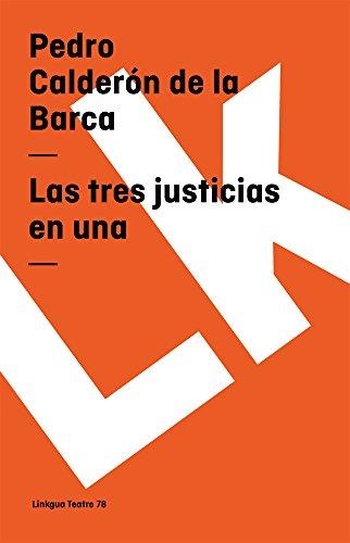 Las Tres Justicias En Una Cover Image