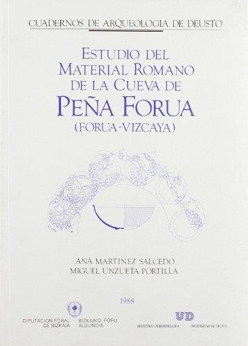 Estudios del material romano de la Cueva de Peña Forua: Forua Vizcaya (Arqueología)