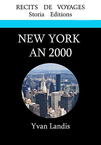 Couverture du livre NEW YORK AN 2000: Avant le 11 septembre (Les horizons t. 1)
