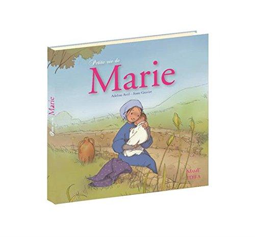 Petite vie de Marie