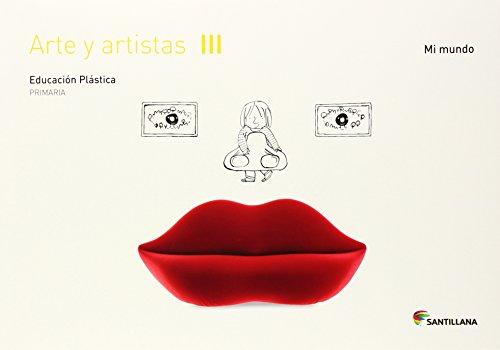 CUADERNO ARTE Y ARTISTAS III MI MUNDO 3 PRIMARIA - 9788468017693