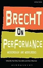 Brecht on Performance: Messingkauf and Modelbooks (Performance Books)