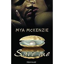 Save me (Love Steps Series Vol. 1)