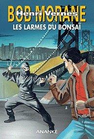 Bob Morane - tome HC 50 : Les larmes du bonsaï par  Verne Henry (Relié)