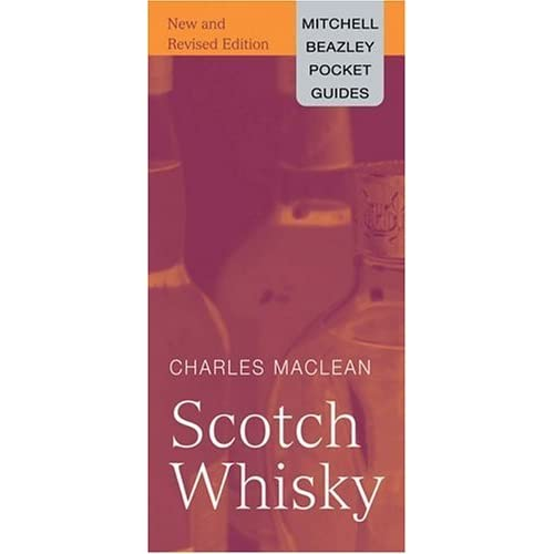 Pocket Guide to Scotch Whisky (Mitchell Beazley Pocket Guides) by Charles Maclean (2004-11-18)