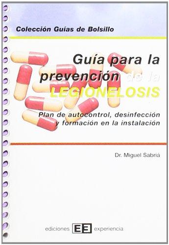 Guía para la prevención de la legionelosis (Colección Guías de bolsillo) por Miquel Sabriá Leal