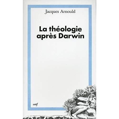 La Théologie après Darwin