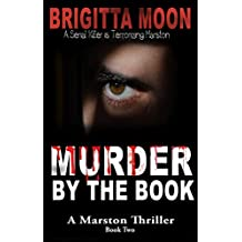 Murder By The Book: A Marston Thriller (The Marston Series Book 2)