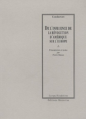 De l'influence de la révolution d'Amérique sur l'Europe par Condorcet