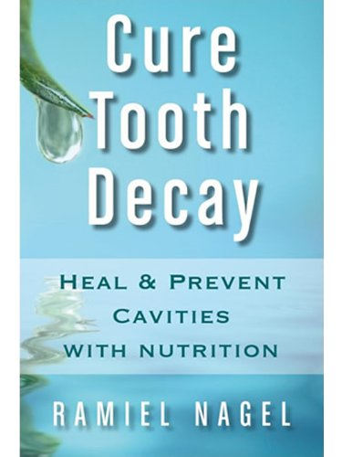 cure-tooth-decay-heal-and-prevent-cavities-with-nutrition-limit-and-avoid-dental-surgery-and-fluorid