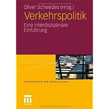 Verkehrspolitik: Eine interdisziplinäre Einführung
