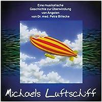 Michaels Luftschiff - eine musikalische Geschichte zur Überwindung von Ängsten preisvergleich bei billige-tabletten.eu