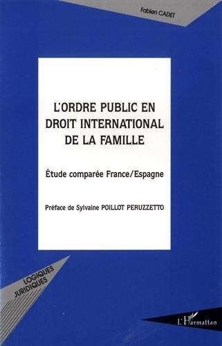 L'ordre public en droit international de la famille : Etude comparée France-Espagne