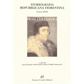 Storiografia Repubblicana Fiorentina (1494-1570)