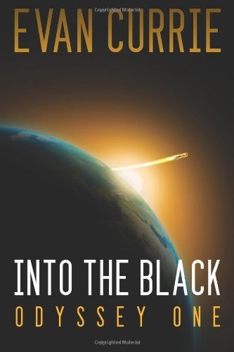 Into the Black [Remastered Edition] (Odyssey One Book 1) (English Edition) por Evan Currie