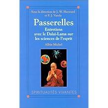 Passerelles : Entretiens avec le Dalaï-Lama sur les sciences de l'esprit