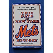 This date in New York Mets history: A day-by-day listing of events in the history of the New York National League baseball team