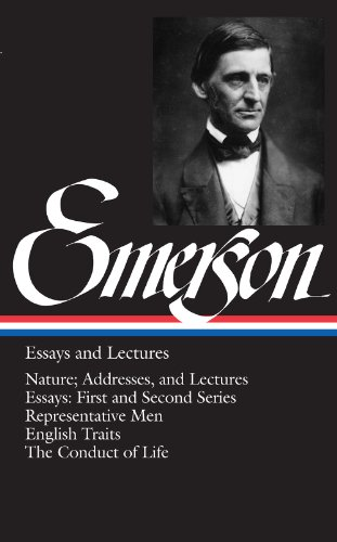 Ralph Waldo Emerson Essays and Lectures (Library of America (Hardcover))