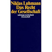Das Recht der Gesellschaft (suhrkamp taschenbuch wissenschaft)