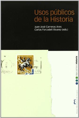 Usos públicos de la Historia (Coedición)