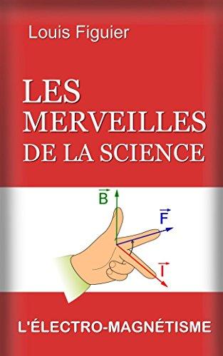 Les Merveilles de la science/Llectro-magntisme