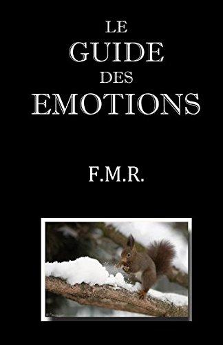 Le guide des émotions par F.M.R.