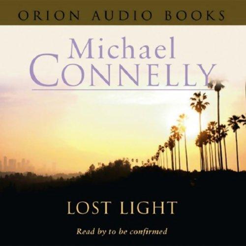 Lost Light: Harry Bosch, Book 9