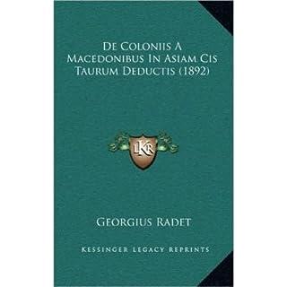 de Coloniis a Macedonibus in Asiam Cis Taurum Deductis (1892) (Hardback)(Latin) - Common