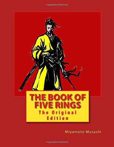 The Book of Five Rings: The Original Edition por Miyamoto Musashi