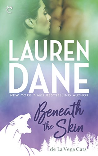 Beneath the Skin (de La Vega Cats) by [Dane, Lauren]