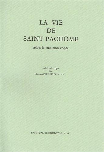 La vie de saint Pachôme selon la tradition copte par Anonyme