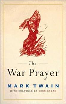 The War Prayer (English Edition) von [Twain, Mark]