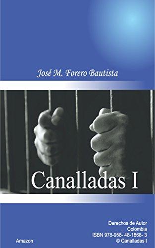 CANALLADAS I por JOSE M FORERO BAUTISTA