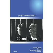 CANALLADAS I (Spanish Edition)