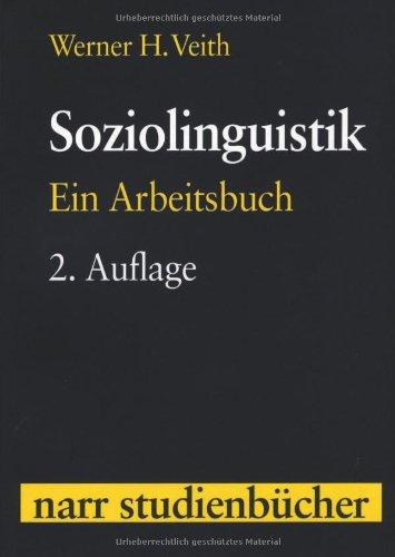 Soziolinguistik: Ein Arbeitsbuch (Narr Studienbücher)