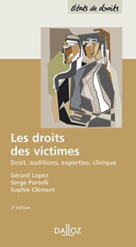 Les droits des victimes : Droit, auditions, expertise, clinique - 2e éd.