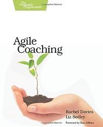 Agile Coaching by Rachel Davies (2009-09-07)