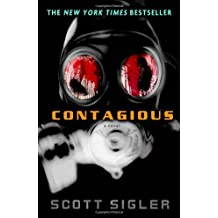 Contagious: A Novel by Scott Sigler (2009-12-29)