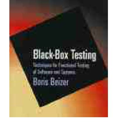 [(Black Box Testing: Techniques for Functional Testing of Software and Systems )] [Author: Boris Beizer] [Jul-1995]