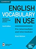 English Vocabulary in Use Pre-intermediate and Intermediate 4th Edition: Book with answers and Enhanced ebook