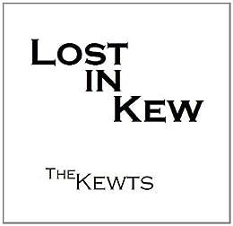 Lost in Kew - Book 3 (The Kewts)