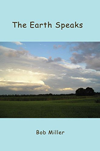 [(The Earth Speaks)] [By (author) Bob Miller] published on (June, 2006)