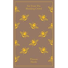 Penguin Classics Far From the Madding Crowd (Clothbound Classics) by Hardy, Thomas (2013) Hardcover