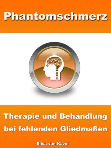 Phantomschmerz - Therapie und Behandlung bei fehlenden Gliedmaßen