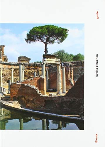 Villa Adriana. Ediz. francese (Soprintendenza archeologica per il Lazio)