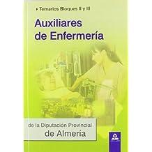 Auxiliares De Enfermería De La Diputación Provincial De Almería. Temario Bloques Ii Y Iii