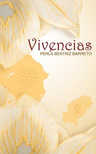 Vivencias: Poemario por Perla Beatriz Barreto